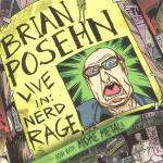 Brian Posehn - Live In Nerd Rage cd (Relapse)