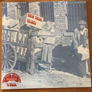 New Deal Blues lp (Mamlish)