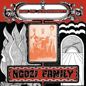Ngozi Family - Day of Judgement lp (Now Again)
