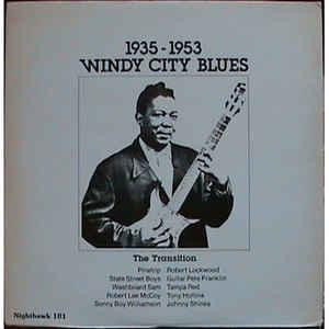 "Windy City Blues 1935-1953 lp (""Nighthawk"")"