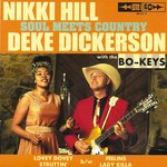 "Nikki Hill & Deke Dickerson - Soul Meets Country 7"" (Major Label"