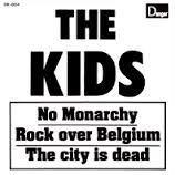 The Kids - No Monarchy 7' (Danger Records)