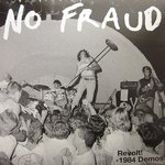 No Fraud - Revolt! 1984 Demos lp (Six Weeks)