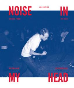 Noise In My Head - Jim Kritzler (Hozac Books)