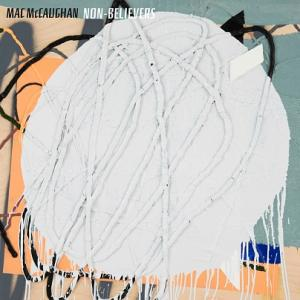 Mac McCaughan - Non-Believers lp (Merge)