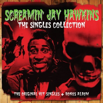 Screamin' Jay Hawkins - Singles Collection dbl cd (Not Now Music