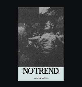 "No Trend - You Deserve Your Life 12"" (Digital Regress)"