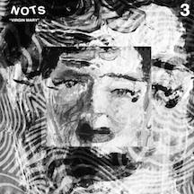 "NOTS - Virgin Mary 7"" BLACK VINYL PRE-ORDER"