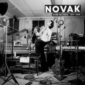 Novak - Dumb Records 1977-1979 lp (Orion Read)