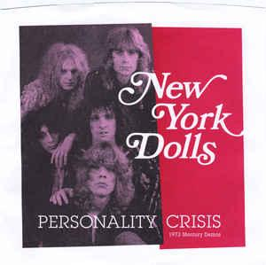 "New York Dolls - Personality Crisis 7"" (Norton)"