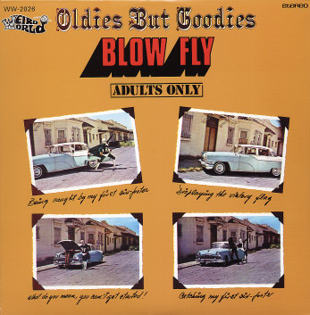Blowfly - Oldies But Goodies lp (Weird World Records)