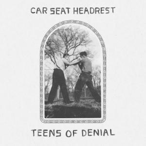 Car Seat Headrest - Teens fo Denial lp (Matador)