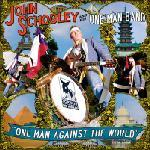 John Schooley - One Man Against The World lp (Voodoo Rhythm)