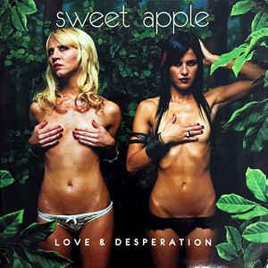 Sweet Apple - Love & Desperation lp (Tee Pee)