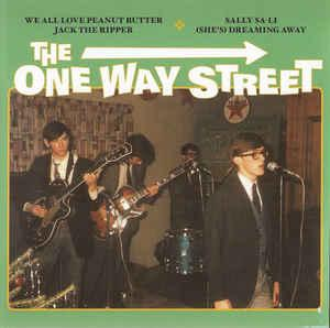 "The One Way Street - We All Love Peanut Butter 7"" (B-W Records)"