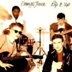 Orange Juice - Rip It Up lp (Domino)