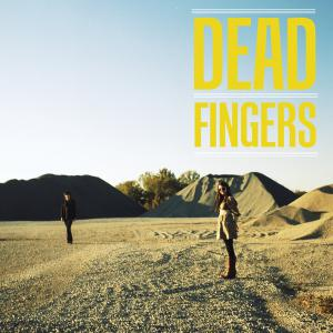 Dead Fingers - s/t lp (Big Legal Mess / Fat Possum)