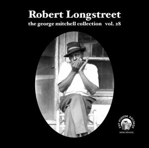 "Robert Longstreet 7"" George Mitchell Collection Vol 28"
