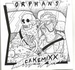 "Orphans - Cakemixx 7"" (No Label)"