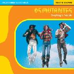 Os Mutantes - Everything Is Possible lp (Luaka Bop)