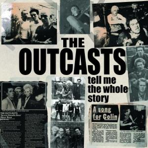 Outcasts - Tell Me The Whole Story dbl lp [Secret Mission]