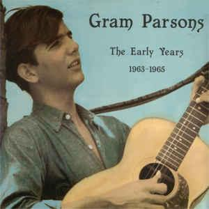 Gram Parsons - Early Years 1963-1965 lp (Sierra Records)