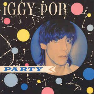 Iggy Pop - Party lp (Friday Music)