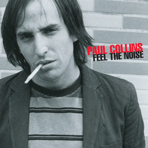 Collins, Paul - Feel The Noise cd (Alive)
