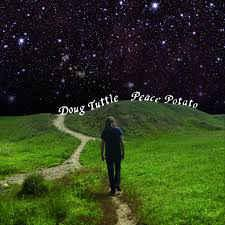 Doug Tuttle - Peace Potato lp (Trouble In Mind)