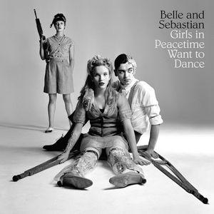 Belle & Sebastian - Girls In Peacetime Want To Dance dbl lp