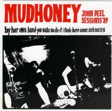 "Mudhoney - John Peel Sessions '89 7"" (""Fan Club"")"