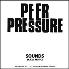 "Peer Pressure - Sounds dbl 7"" (Rerun Records)"