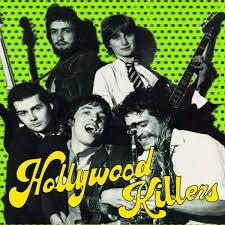 "Hollywood Killers - Goodbye Suicide 7"" (Mighty Mouth Music)"