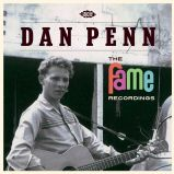 Dan Penn - The Fame Recordings cd (Ace UK)