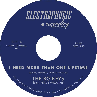"Bo-Keys - I Need More Than One Lifetime 7"" (Electraphonic)"