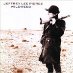 Jeffrey Lee Pierce - Wildweed cd (Sympathy For the )