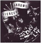 "Pierced Arrows - This Is The Day 7"" (Watts of Goodwill)"