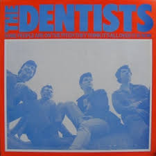 Dentists - Some People Are On The Pitch lp (Trouble In Mind)