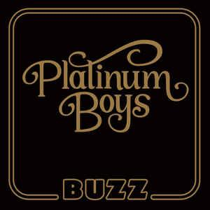 Platinum Boys - Buzz lp (Dusty Medical)