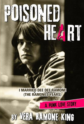 Poisoned Heart - I Married Dee Dee Ramone