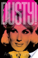 Dusty! Queen of the Postmods (Oxford University Press)