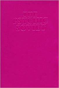 The Psychic Soviet book by Ian Svenonius (Drag City)