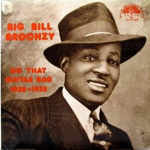 Big Bill Broonzy - Do That Guitar Rag 1928-1935 lp (Yazoo)