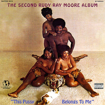Rudy Ray Moore - This Pussy Belongs To Me lp (Kent)