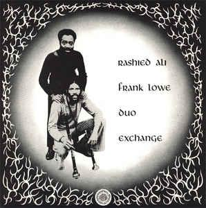 "Rashied Ali & Frank Lowe - Duo Exchange lp (""Survival"")"