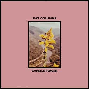 Rat Columns - Candle Power lp (Upset! the Rhythm)