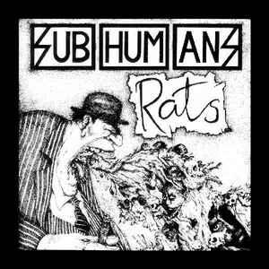 Subhumans - Rats + Time Flies... lp