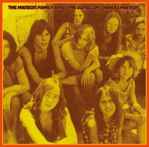 Manson Family - Sings the Songs of Charles Manson lp (M-T)