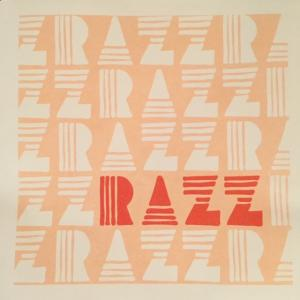 "RAZZ S/T 7"" (warm wet records)"