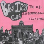 "Big Itch Club 7"" (Bachelor Records)"